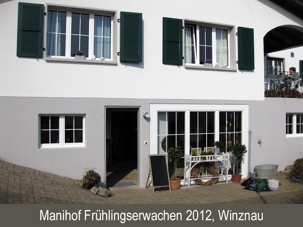 Manihof Frühlingserwachen 2012, Winznau